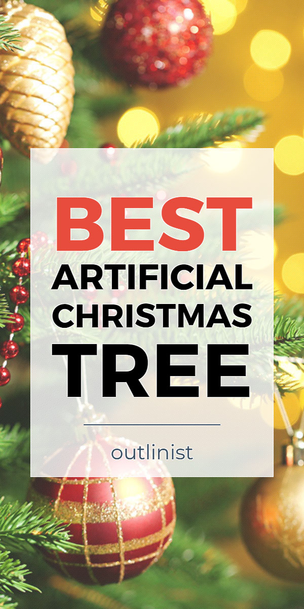 Best Artificial Christmas Tree • Reviews & Buying Guide