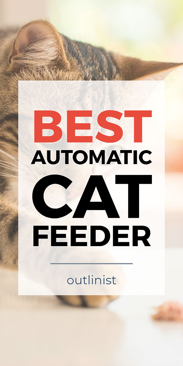 Best Automatic Cat Feeder - Reviews & Buying Guide