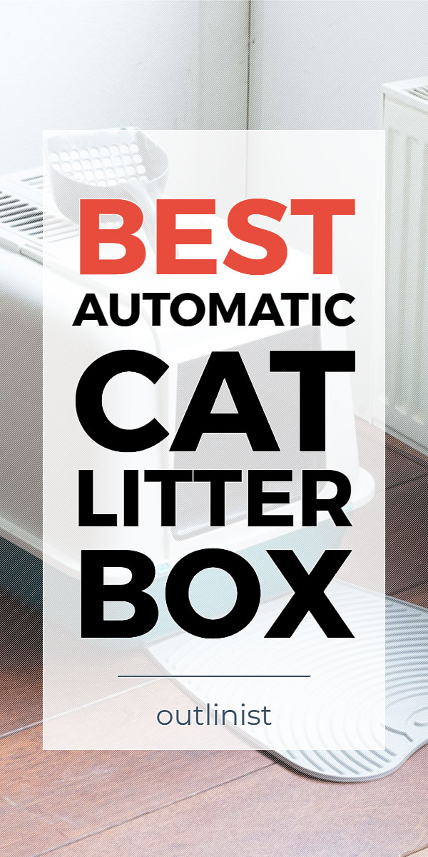 Best Automatic Cat Litter Box - Reviews & Buying Guide