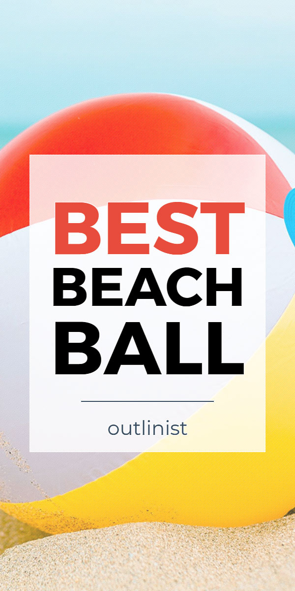 Best Beach Ball • Reviews & Buying Guide
