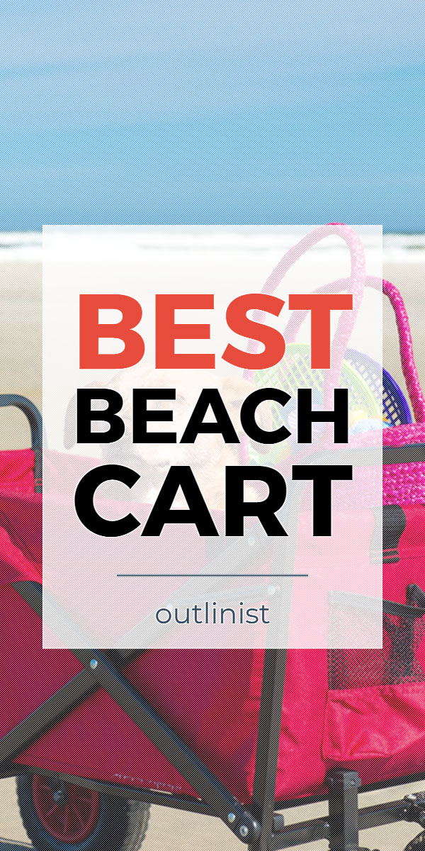 Best Beach Cart • Reviews & Buying Guide