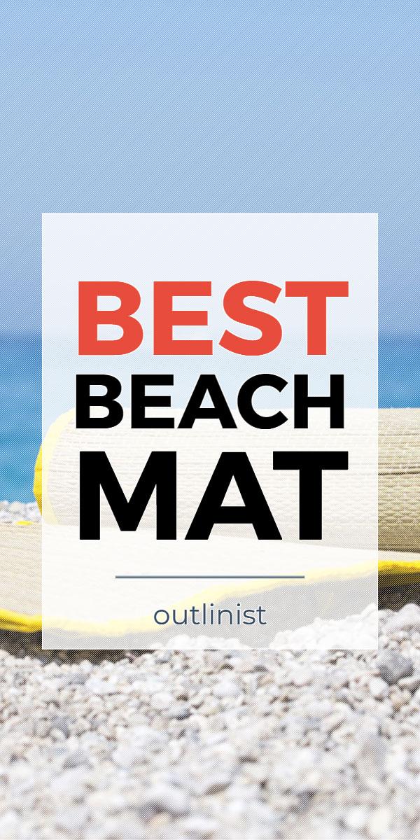 Best Beach Mat - Reviews & Buying Guide