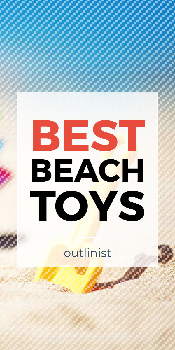 Best Beach Toys - Reviews & Buying Guide