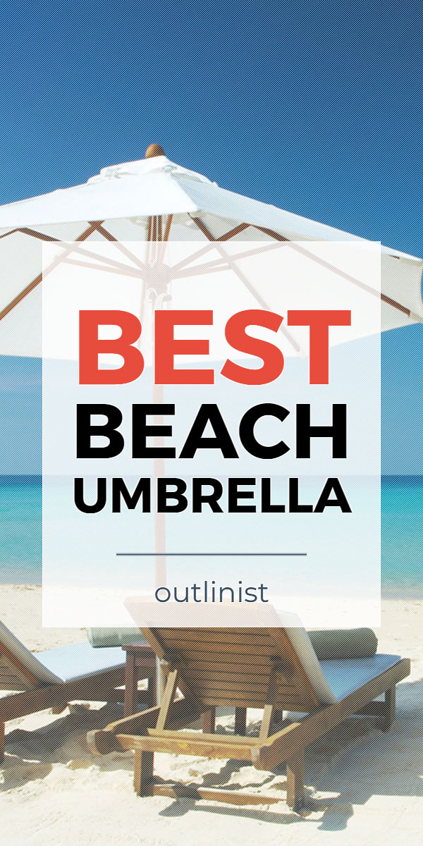 Best Beach Umbrella - Reviews & Buying Guide