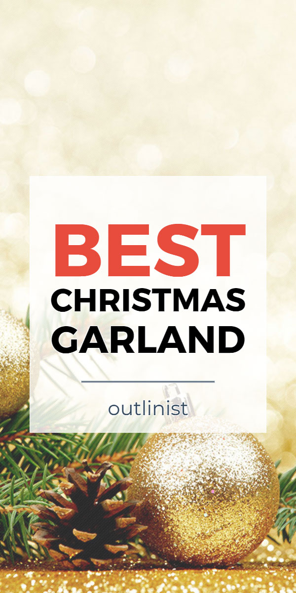 Best Christmas Garland • Reviews & Buying Guide