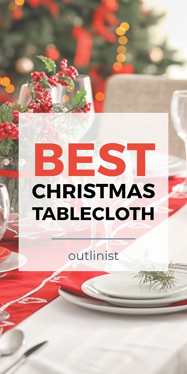 Best Christmas Tablecloth • Reviews & Buying Guide