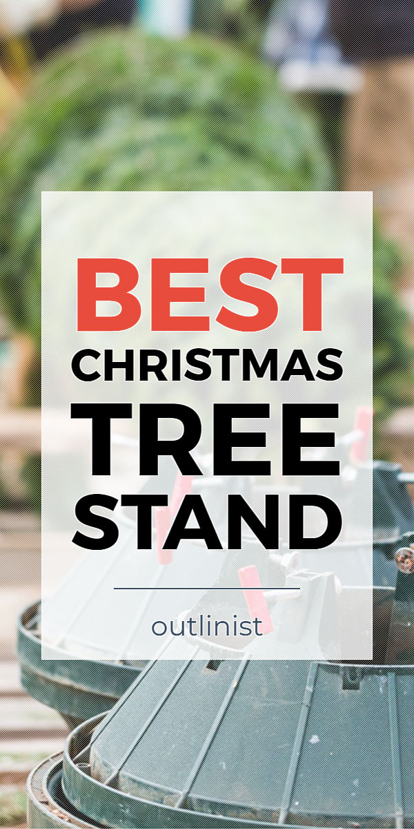 Best Christmas Tree Stand • Reviews & Buying Guide