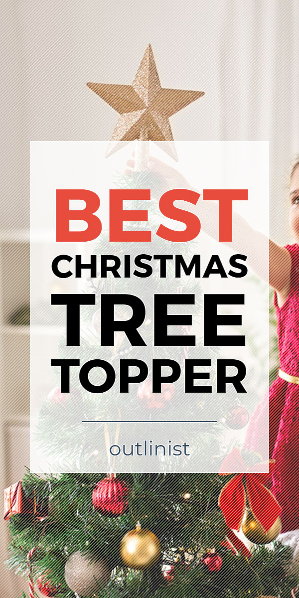 Best Christmas Tree Topper • Reviews & Buying Guide