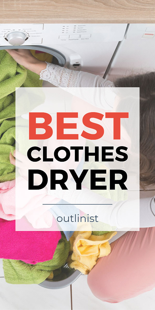 Best Clothes Dryer • Reviews & Buying Guide