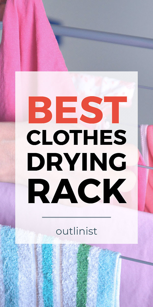 Best Clothes Drying Rack • Reviews & Buying Guide