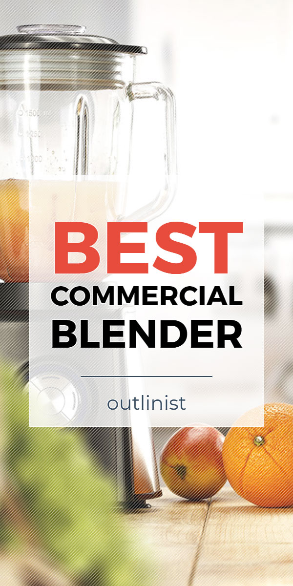 Best Commercial Blender • Reviews & Buying Guide