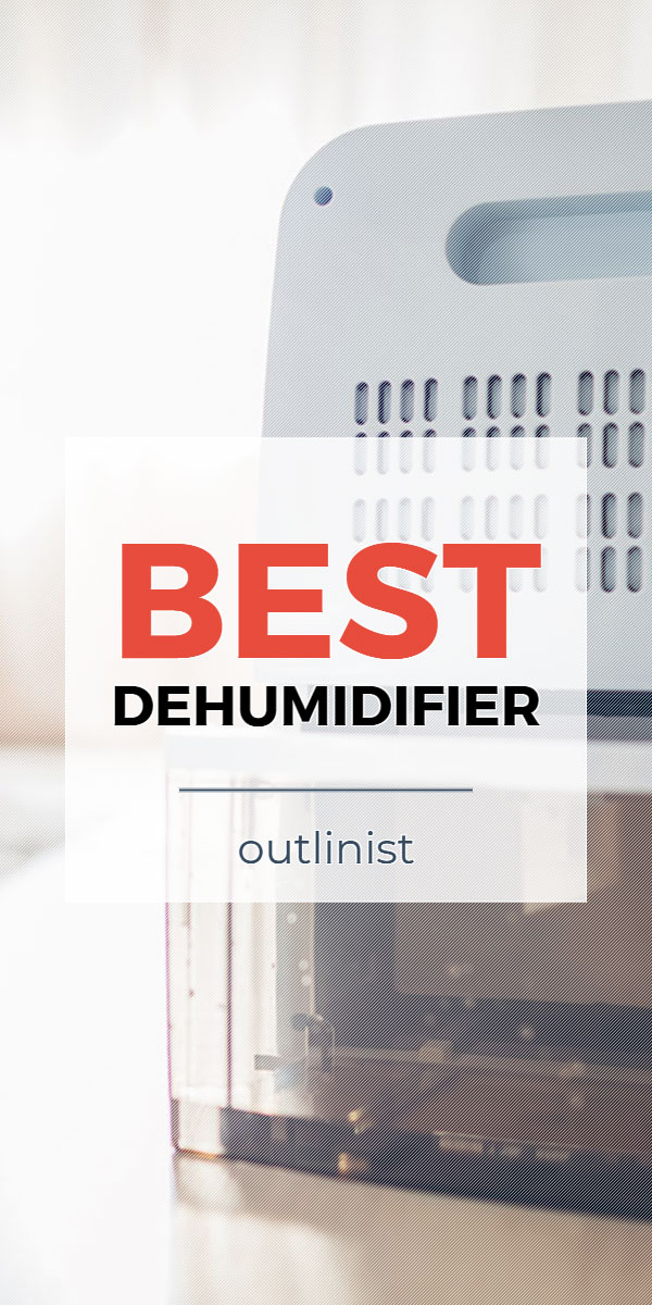 Best Dehumidifier - Reviews & Buying Guide