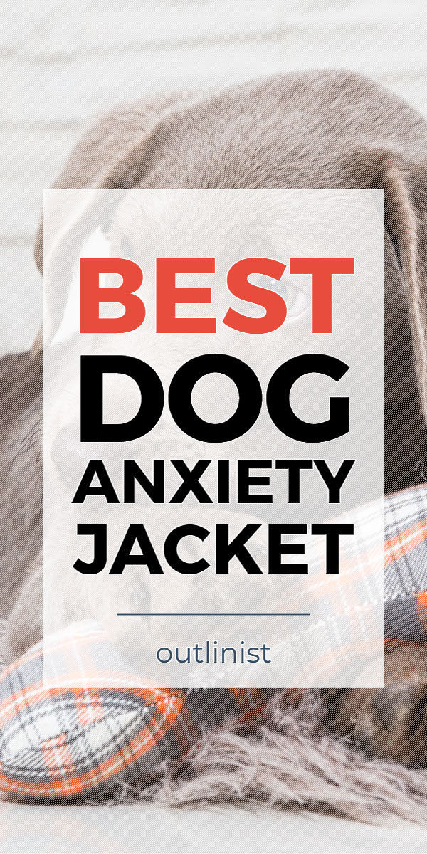 Best Dog Anxiety Jacket • Reviews & Buying Guide