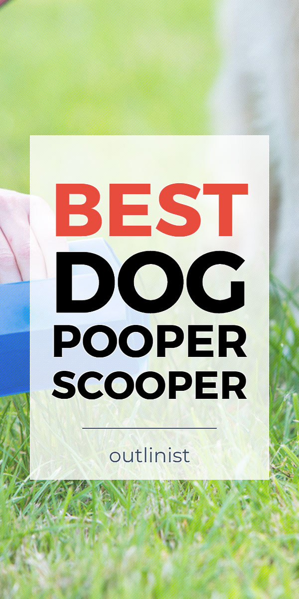 Best Dog Pooper Scooper • Reviews & Buying Guide