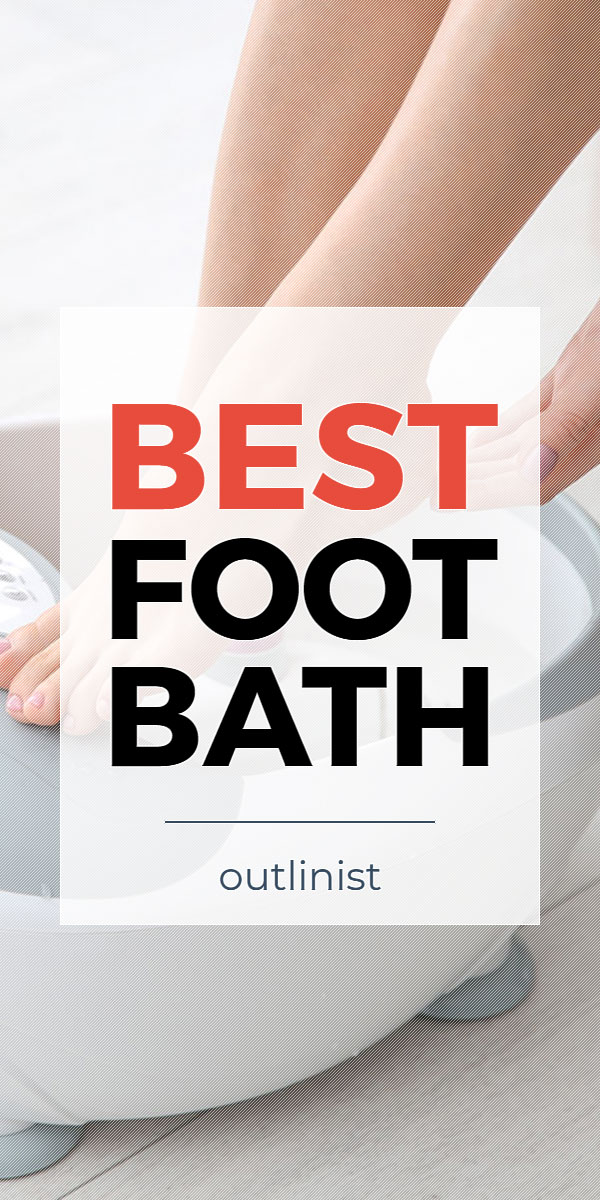 Best Foot Bath • Reviews & Buying Guide