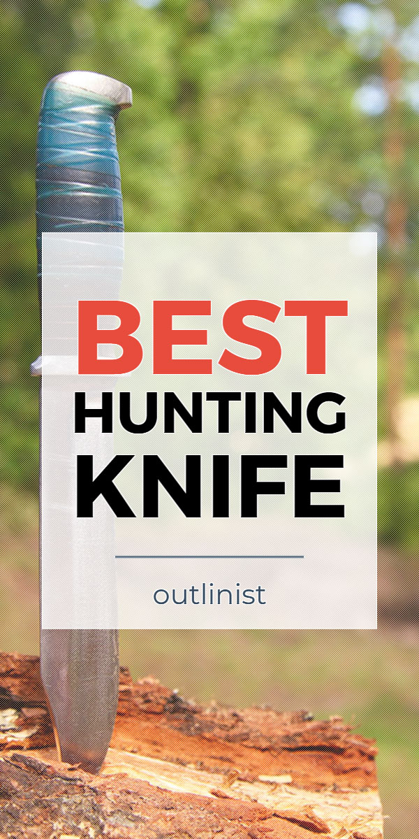Best Hunting Knife • Reviews & Buying Guide