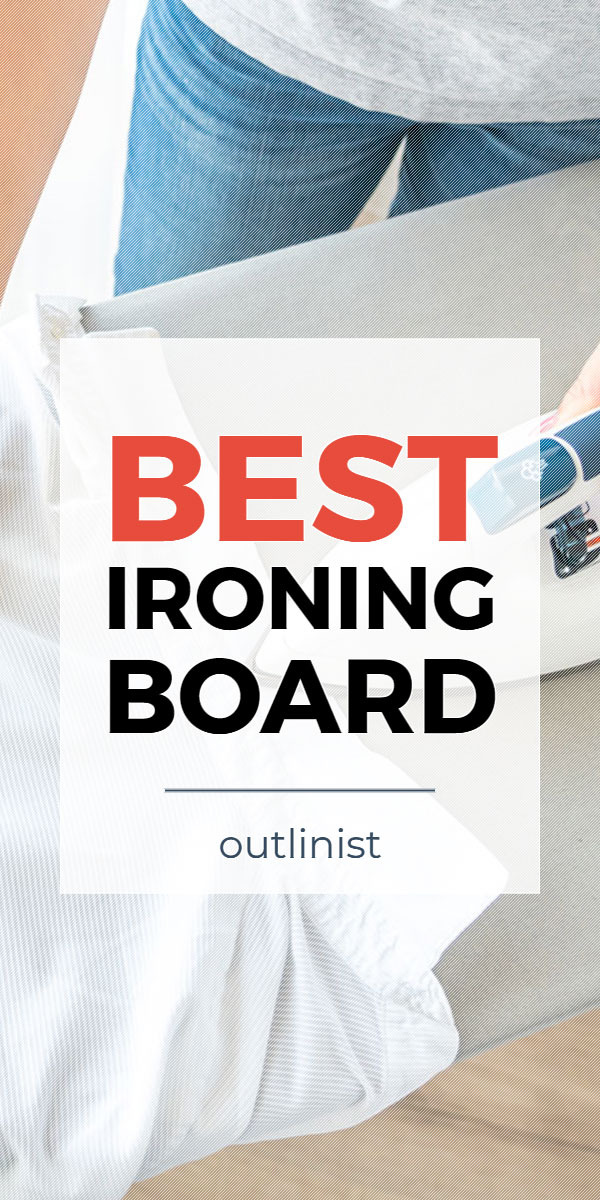 Best Ironing Board • Reviews & Buying Guide