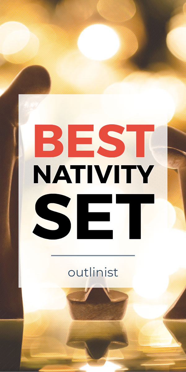 Best Nativity Set - Reviews & Buying Guide