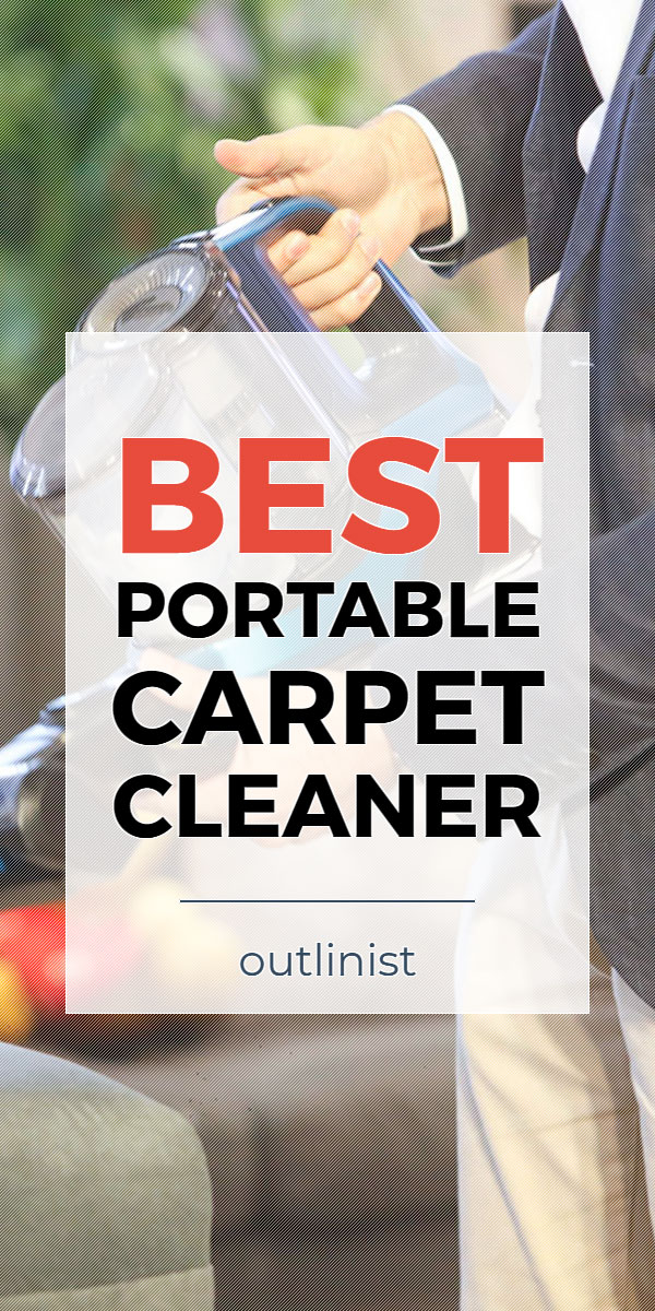 Best Portable Carpet Cleaner - Reviews & Buying Guide