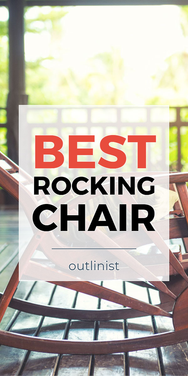 Best Rocking Chair - Reviews & Buying Guide