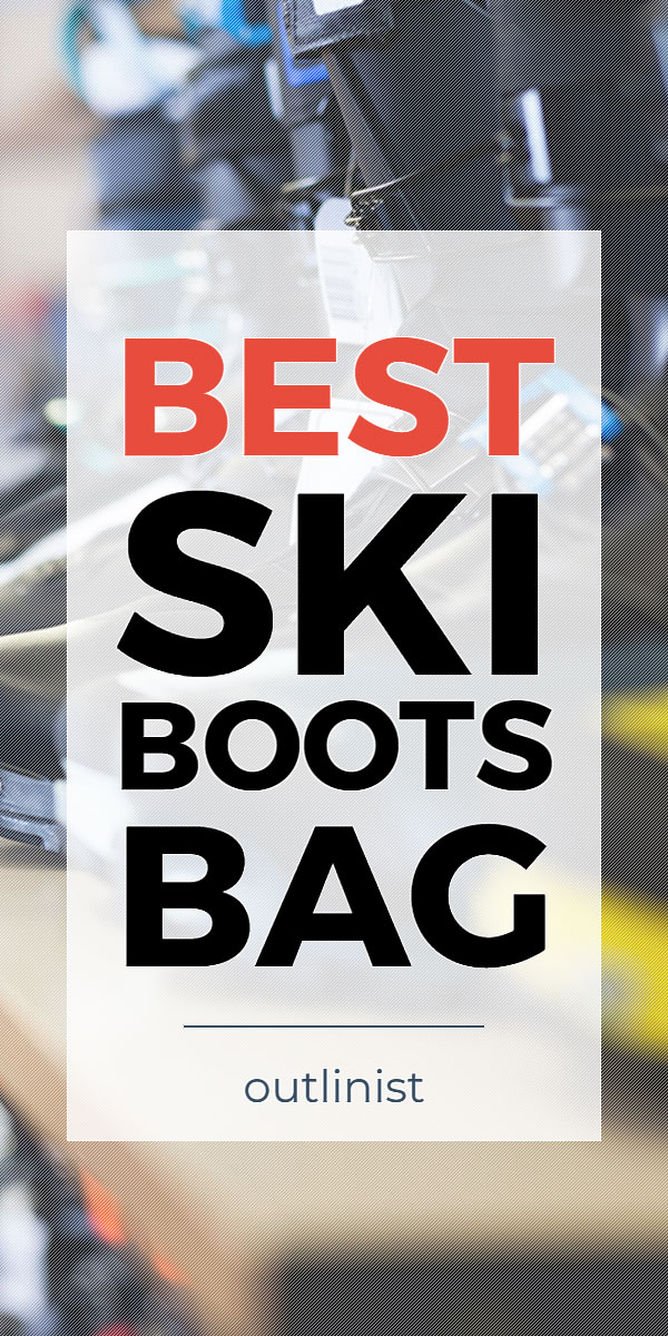 Best Ski Boots Bag - Reviews & Buying Guide