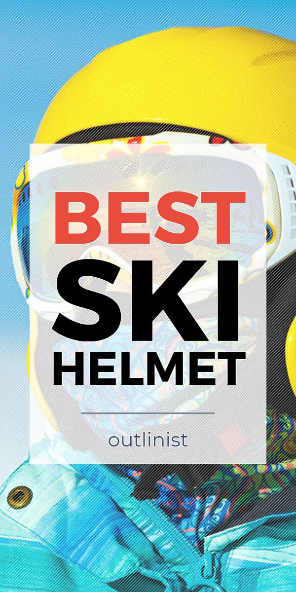 Best Ski Helmet - Reviews & Buying Guide