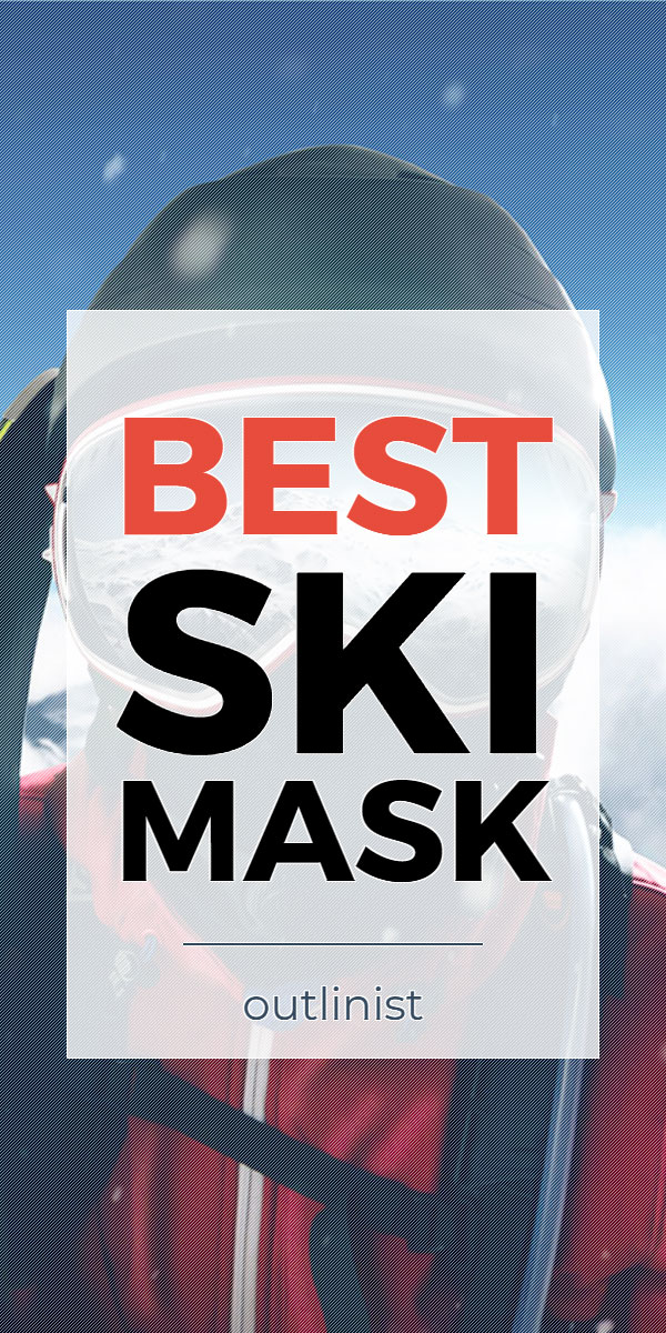 Best Ski Mask - Reviews & Buying Guide