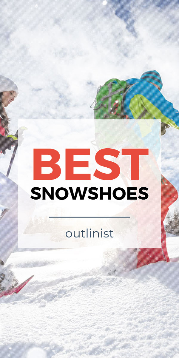 Best Snowshoes - Reviews & Buying Guide