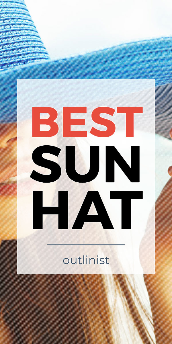 Best Sun Hat - Reviews & Buying Guide