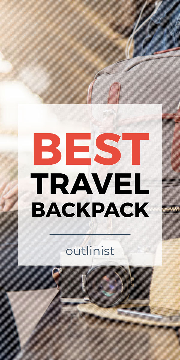 Best Travel Backpack • Reviews & Buying Guide