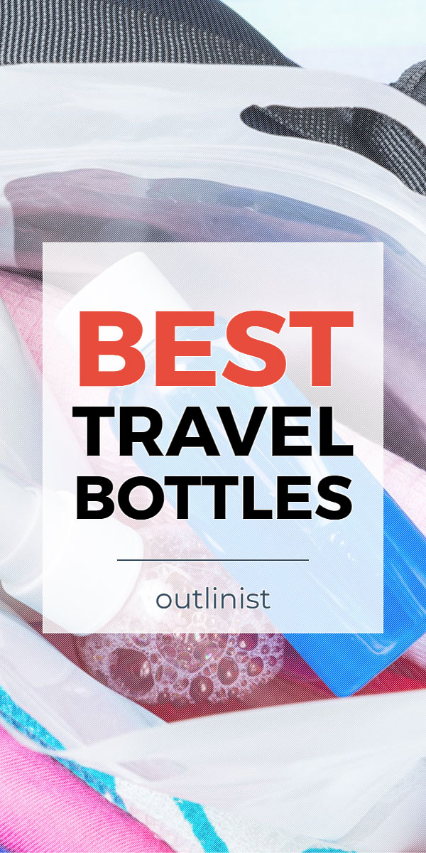 Best Travel Bottles • Reviews & Buying Guide