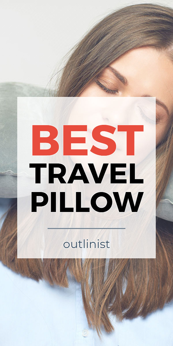 Best Travel Pillow - Reviews & Buying Guide