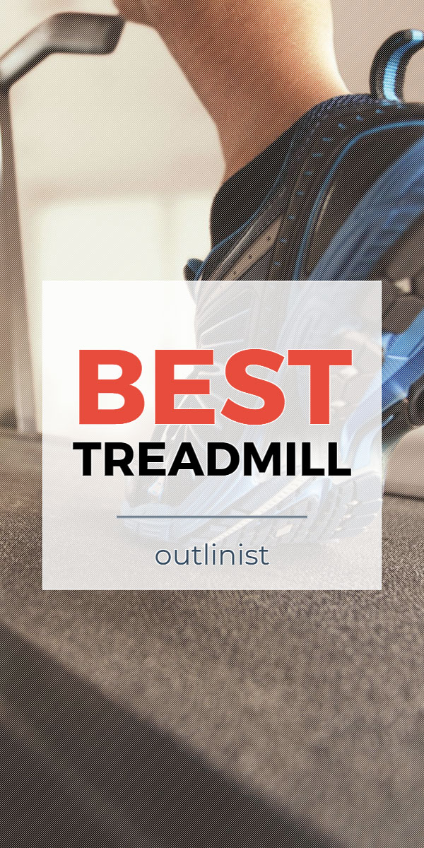 Best Treadmill • Reviews & Buying Guide
