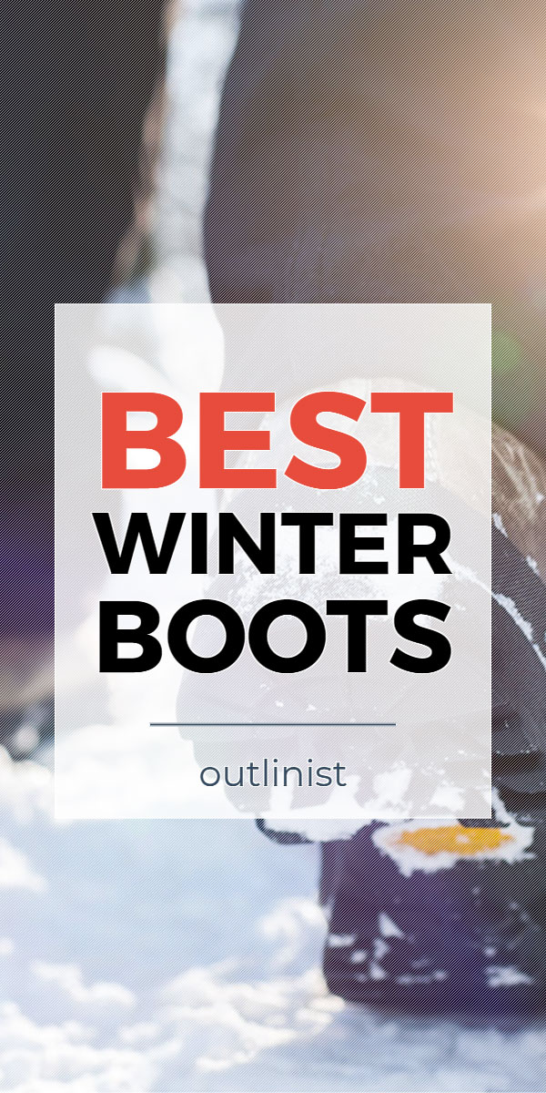 Best Winter Boots - Reviews & Buying Guide