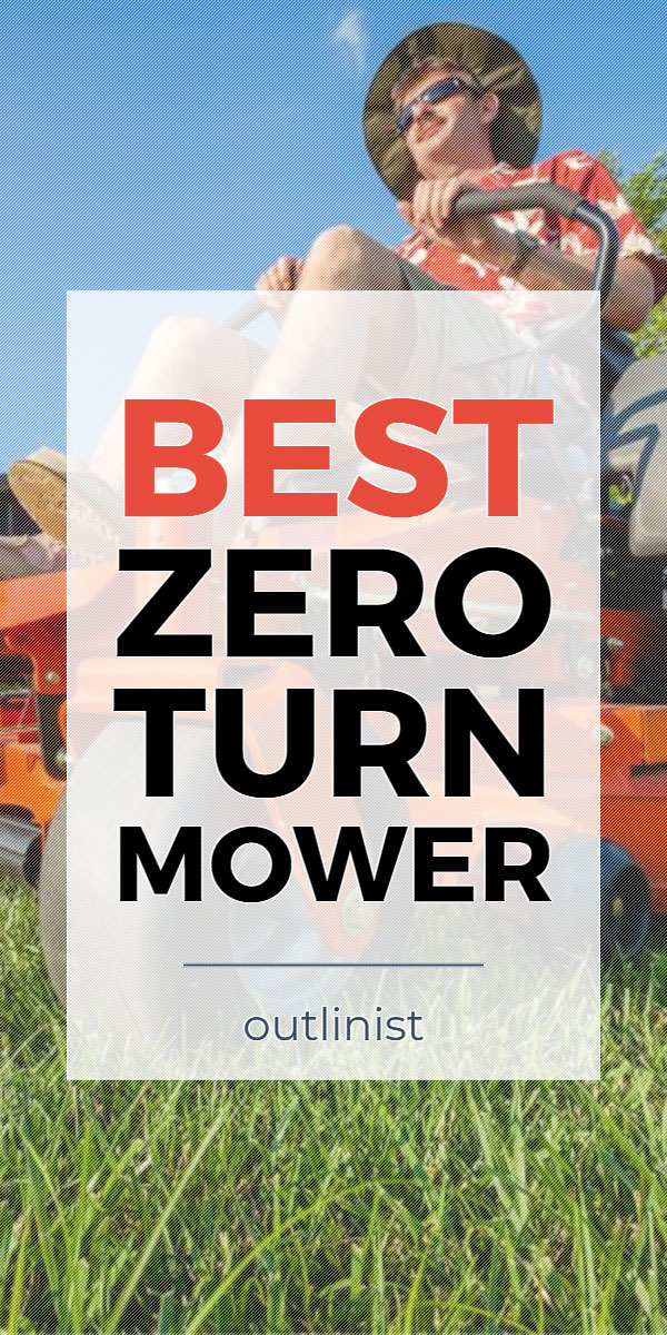 Best Zero Turn Mower • Reviews & Buying Guide